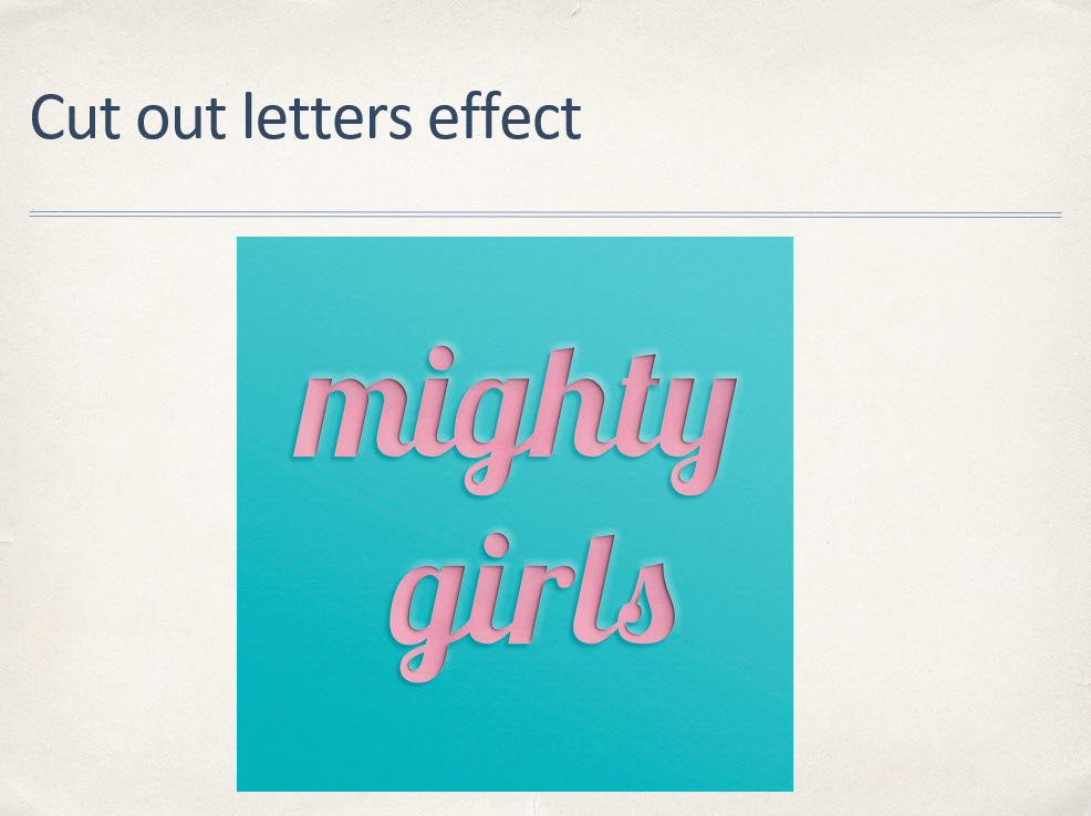 Cut out letters effect